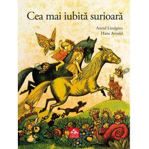 Cea mai iubita surioara de Astrid Lindgren - Cartea Copiilor